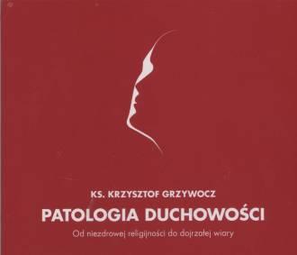 Patologia duchowości. Od niezdrowej - pudełko audiobooku