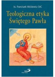 Teologiczna etyka Świętego Pawła - okładka książki