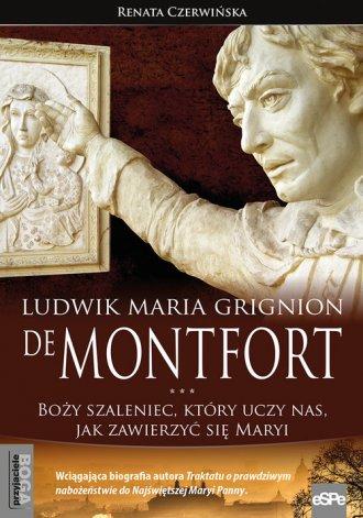 Ludwik Maria Grignion de Montfort. - okładka książki