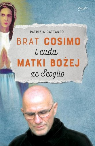 Brat Cosimo i cuda Matki Bożej - okładka książki
