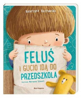 Feluś i Gucio idą do przedszkola - okładka książki
