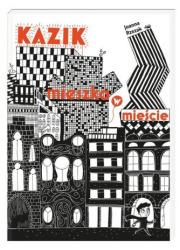 Kazik mieszka w mieście - okładka książki
