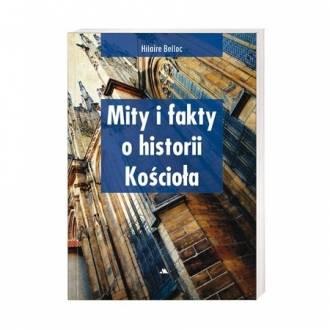 Mity i fakty o historii Kościoła - okładka książki