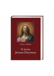 O życiu Jezusa Chrystusa - okładka książki