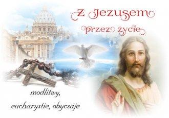 Z Jezusem przez życie - okładka książki