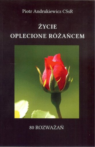 Życie oplecione różańcem - okładka książki