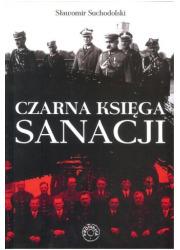 Czarna Księga Sanacji - okładka książki