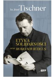 Etyka solidarności oraz Homo sovieticus - okładka książki