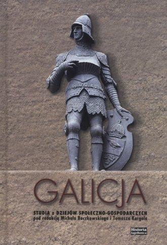 Galicja. Studia z dziejów społeczno-gospodarczych - okładka książki
