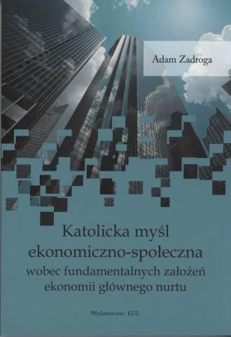 Katolicka myśl ekonomiczno-społeczna - okładka książki