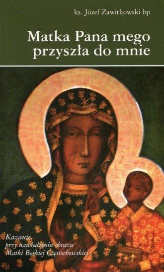 Matka Pana mego przyszła do mnie - okładka książki
