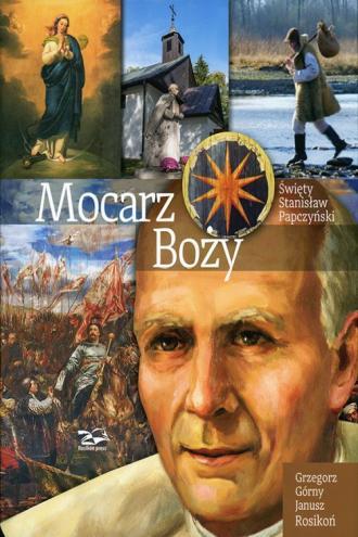 Mocarz Boży. Święty Stanisław Papczyński - okładka książki