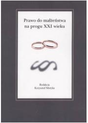 Prawo do małżeństwa na progu XXI - okładka książki