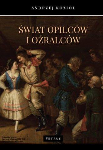Świat opilców i oźralców - okładka książki
