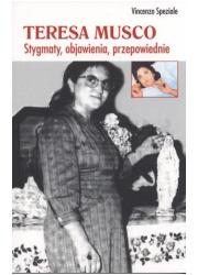 Teresa Musco. Stygmaty, objawienia, - okładka książki