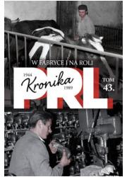 Kronika PRL 1944-1989. Tom 43. - okładka książki