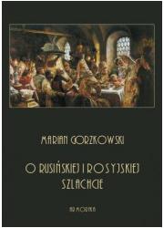 O rusińskiej i rosyjskiej szlachcie - okładka książki