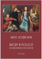 Ubiory w Polszcze od najdawniejszych - okładka książki