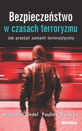 Bezpieczeństwo w czasach terroryzmu. - okładka książki