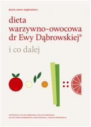 Dieta warzywno-owocowa dr Ewy Dąbrowskiej - okładka książki