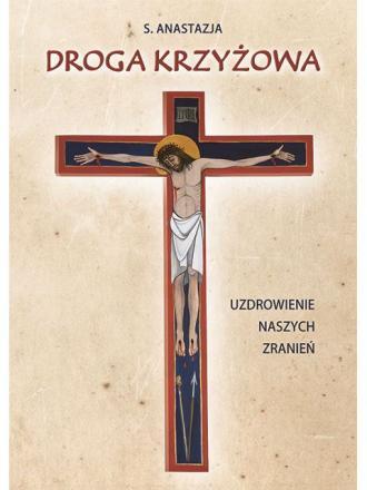Droga Krzyżowa. Uzdrowienie naszych - okładka książki