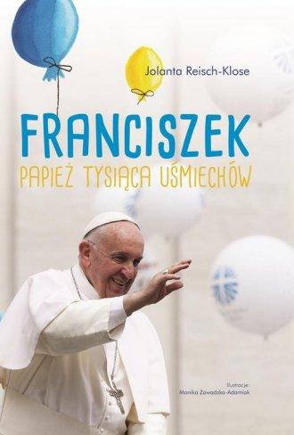 Franciszek. Papież tysiąca uśmiechów - okładka książki