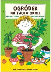 Ogródek na Twoim oknie. Nasiona - okładka książki