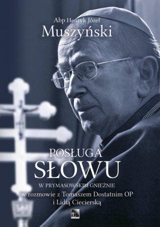 Posługa Słowu w Prymasowskim Gnieźnie - okładka książki