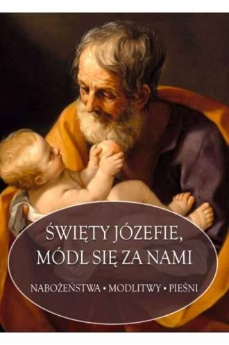 Święty Józefie, módl się za nami. - okładka książki