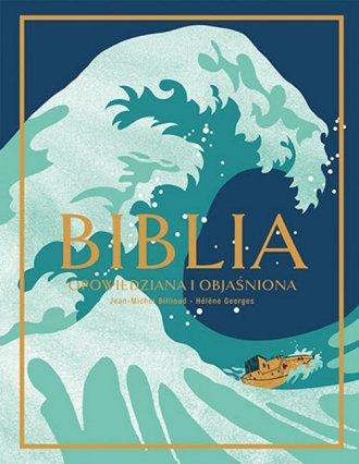 Biblia. Opowiedziana i objaśniona - okładka książki