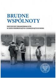Brudne wspólnoty. Przestępczość - okładka książki