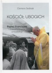 Kościół ubogich. Papież Franciszek - okładka książki