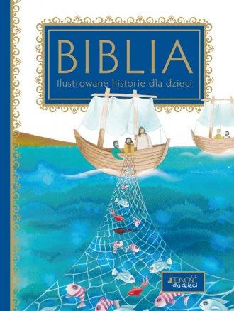 Biblia. Ilustrowane historie dla - okładka książki
