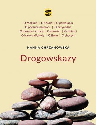 Hanna Chrzanowska. Drogowskazy - okładka książki