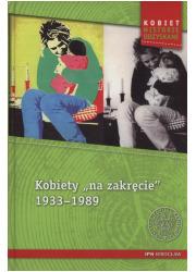 Kobiety na zakręcie 1933-1989. - okładka książki