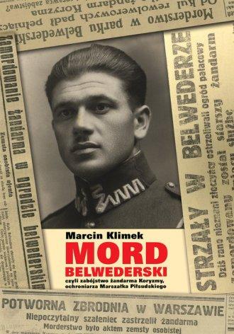 Mord belwederski czyli zabójstwo - okładka książki