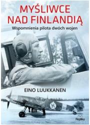 Myśliwce nad Finlandią. Wspomnienia - okładka książki