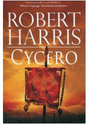 Trylogia rzymska. Tom 1. Cycero - okładka książki