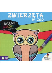 Uwolnij kolory. Zwierzęta w zoo - okładka książki
