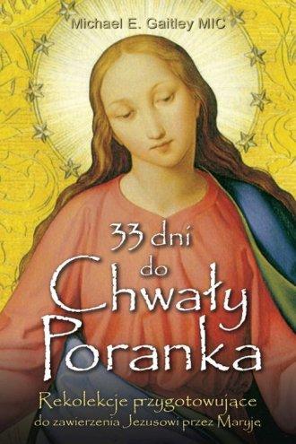 33 dni do Chwały Poranka - okładka książki