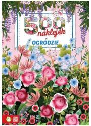 500 naklejek. W ogrodzie - okładka książki