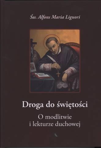 Droga do świętości, cz. III. O - okładka książki