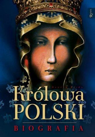 Królowa Polski. Biografia - okładka książki
