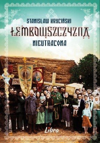 Łemkowszczyzna nieutracona - okładka książki