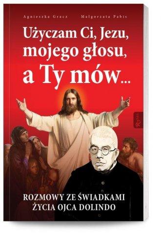 Użyczam Ci, Jezu, mojego głosu, - okładka książki