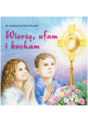 Wierzę ufam i kocham - okładka książki