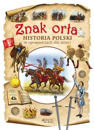 Znak orła. Historia Polski w opowieściach - okładka książki