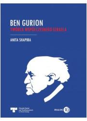 Ben Gurion. Twórca współczesnego - okładka książki