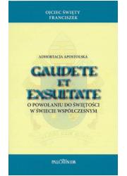 Gaudete et exsultate. Adhortacja - okładka książki