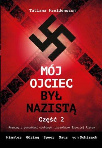 Mój ojciec był nazistą cz. 2 - okładka książki